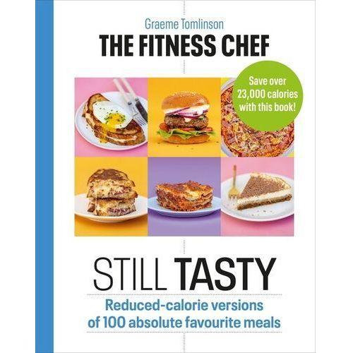 The Fitness Chef: Still Tasty - Tomlinson Graeme - książka, oprawa twarda