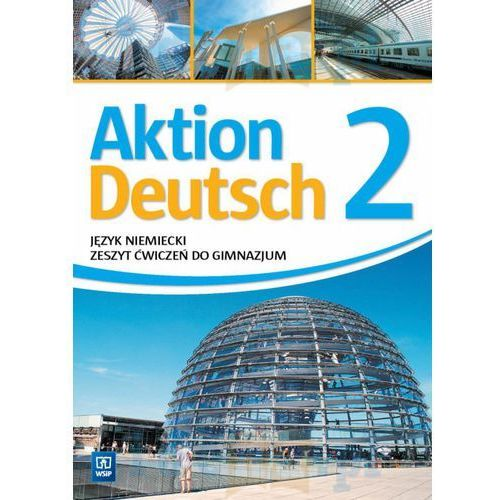 Aktion Deutsch 2 ćwiczenia WSIP (60 str.)