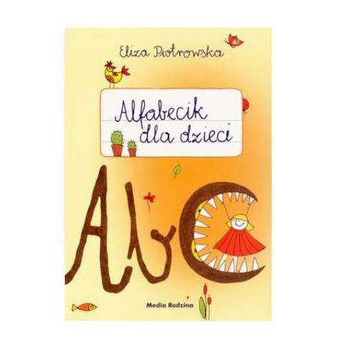 Alfabecik dla dzieci - Eliza Piotrowska, oprawa miękka
