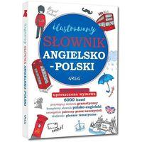 Ilustrowany słownik angielsko-polski, polsko-angielski - Daniela MacIsaac (9788375179248)