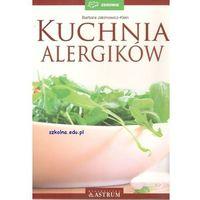 Kuchnia alergików - Barbara Jakimowicz-Klein