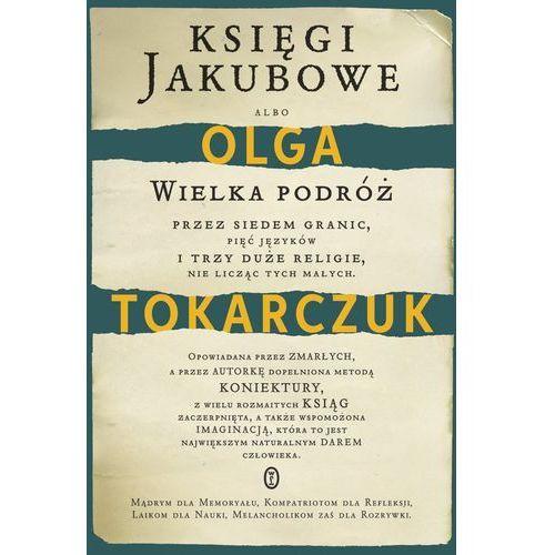 Księgi Jakubowe, Olga Tokarczuk