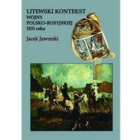 Litewski kontekst wojny polsko-rosyjskiej 1831 roku, oprawa twarda