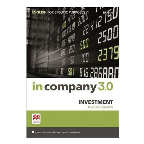 In Company 3.0 ESP. Investment. Książka Nauczyciela + Kod Online (9781786328878)
