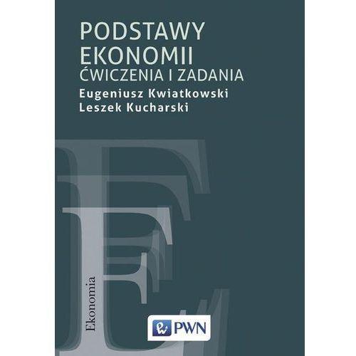 Podstawy ekonomii. Ćwiczenia i zadania
