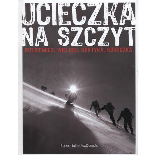 Ucieczka na szczyt (376 str.)