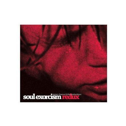 James chance, the contortions - soul exorcism redux marki Roir - reach out international records