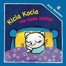 Kicia Kocia nie może zasnąć Anita Głowińska  KICIA KOCIA NIE MOŻE ZASNĄĆ  MEDIA RODZINA