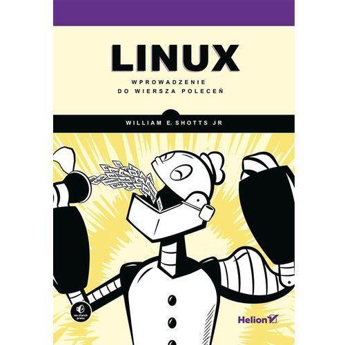 Linux. Wprowadzenie do wiersza poleceń (512 str.)