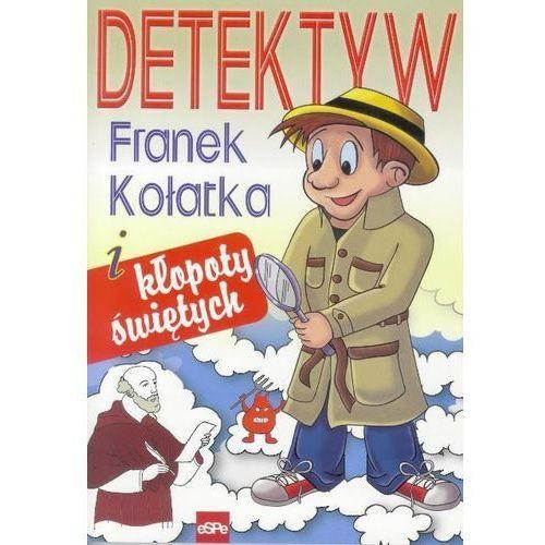 Detektyw Franek Kołatka i kłopoty świętych, eSPe