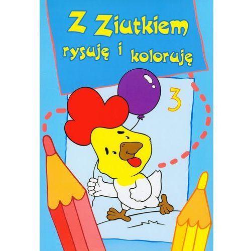 Z Ziutkiem rysuję i koloruję 3, Małgorzata Porębska