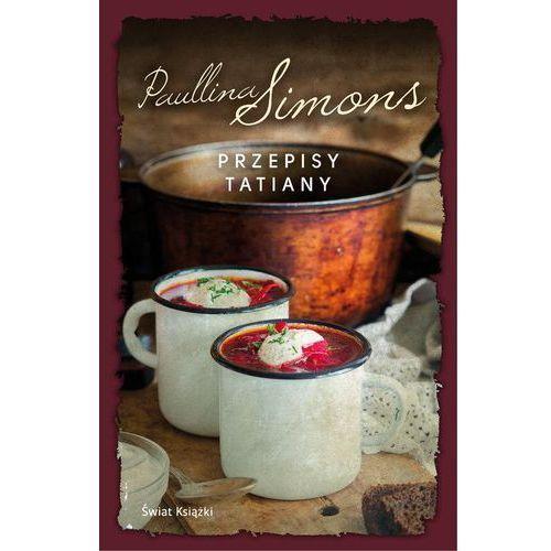 Przepisy Tatiany - Paullina Simons (208 str.)