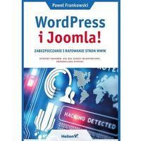 WordPress i Joomla! Zabezpieczanie i ratowanie stron WWW - Paweł Frankowski (248 str.)