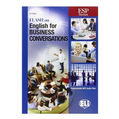 Flash on English for Business Conversations. Podręcznik + MP3 Online (2016)