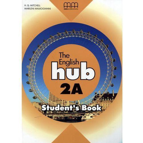 Język angielski The English hub 2a podręcznik LO (9789605731052)