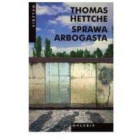 Sprawa Arbogasta - Thomas Hettche