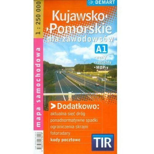 Kujawsko-Pomorskie dla zawodowców TIR mapa samochodowa 1:250 000 (9788374278218)