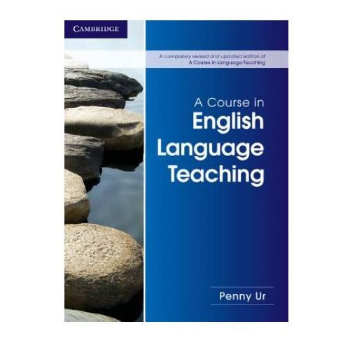 A Course in English Language Teaching 2nd Edition, Paperback, Cambridge University Press