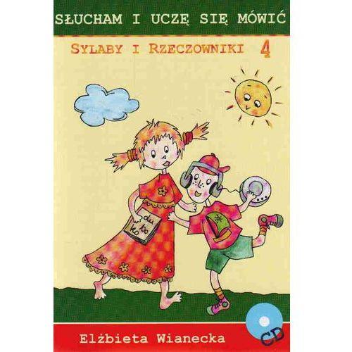 Sylaby i rzeczowniki 4 /Słucham i uczę się mówić/CD gratis/ (24 str.)