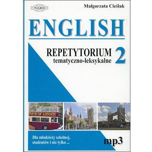 English Repetytorium tematyczno-leksykalne cz.2, MAŁGORZATA CIEŚLAK