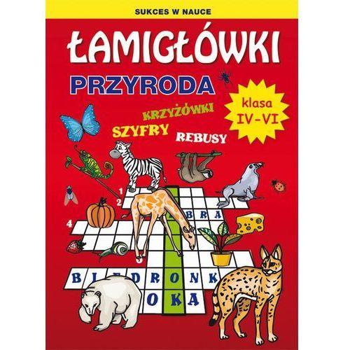 Łamigłówki. Przyroda. Klasa4-6 - Grzegorz Wrocławski, oprawa miękka