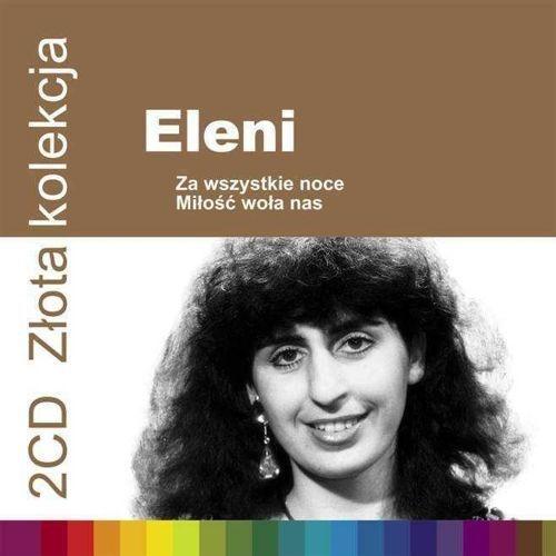 Emi music poland Eleni - złota kolekcja vol. 1 & vol. 2 - album 2 płytowy (cd) (5099997957027)