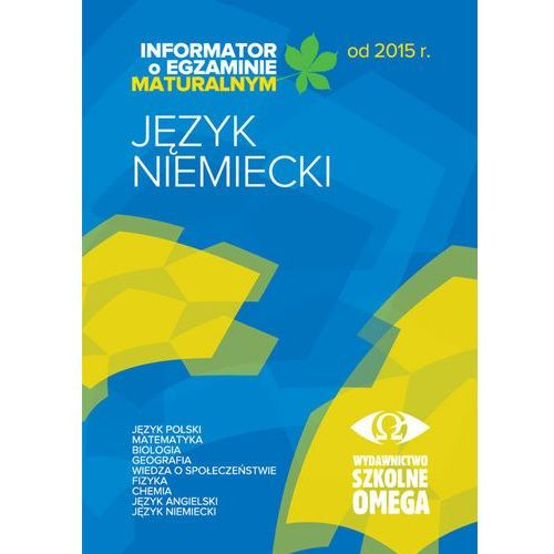 INFORMATOR J.NIEMIECKI MATURA OD 2015 OMEGA (2013)