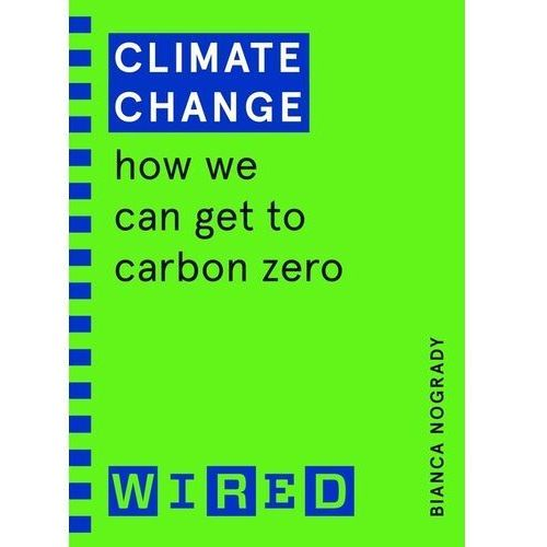 Climate Change - Nogrady Bianca - książka (9781847943248)