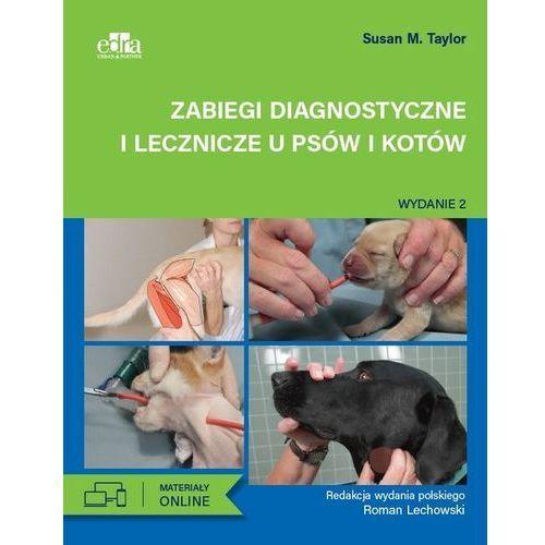Zabiegi diagnostyczne i lecznicze u psów i kotów, Taylor M. Susan