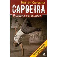 Capoeira filozofia i styl życia (9788360170281)