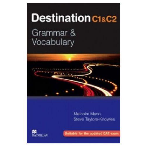 Destination C1&C2 Grammar & Vocabulary Student's Book (podręcznik) without Key