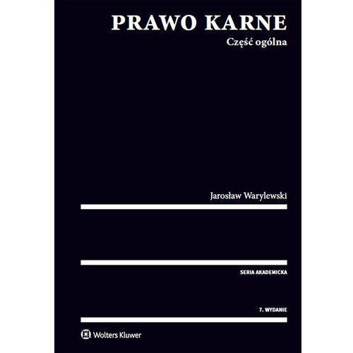 Prawo karne Część ogólna - Jarosław Warylewski, oprawa miękka