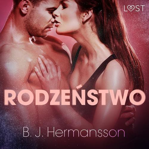 Rodzeństwo - opowiadanie erotyczne - B. J. Hermansson (MP3)