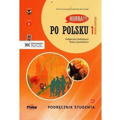 Hurra!!! po polsku 1 podręcznik studenta nowa edycja - małolepsza małgorzata, szymkiewicz aneta (2020)