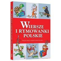 Wiersze i rymowanki polskie- bezpłatny odbiór zamówień w Krakowie (płatność gotówką lub kartą)., oprawa twarda