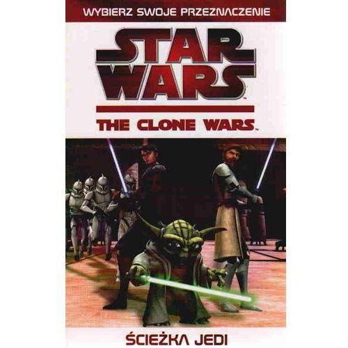 Star Wars. Wojny Klonów: Ścieżka Jedi, West, Tracey
