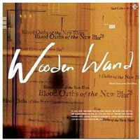 Wooden wand - blood oaths of the new blues marki Fire