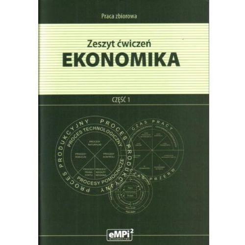 Ekonomika. Część 1. Zeszyt ćwiczeń, M.PIETRASZEWSKI I INNI