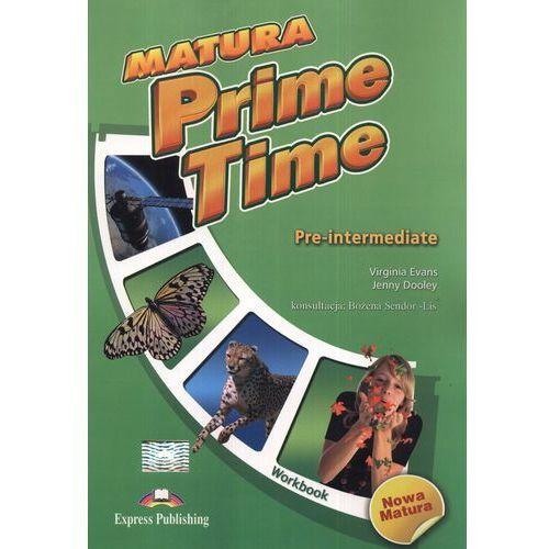 Matura Prime Time Pre-intermediate Workbook, Virginia Evans, Jenny Dooley