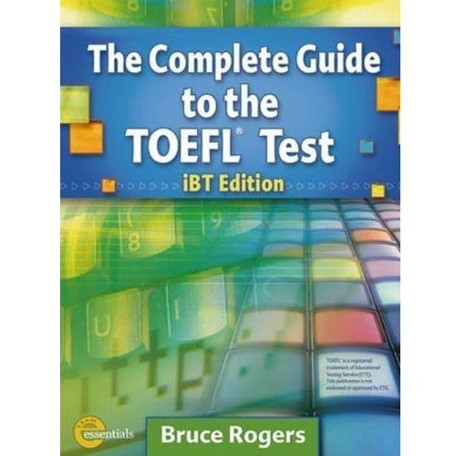 Complete Guide to the TOEFL test, Rogers