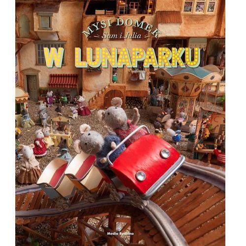 Sam i Julia w Lunaparku. Mysi domek - Karina Schaapman (2016)