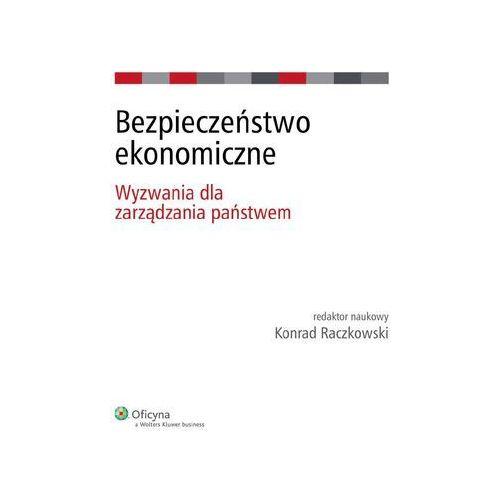Bezpieczeństwo ekonomiczne. Wyzwania dla zarządzania państwem, Wolters Kluwer