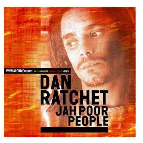 Ratchet, Dan - Jah Poor People, 14890