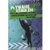 Pływanie kraulem - Agnieszka Przybylska, LANDIE
