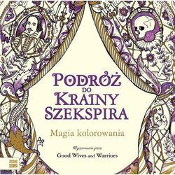 Zielona sowa Podróż do krainy szekspira kolorowanka - galuchowska natalia [red.]