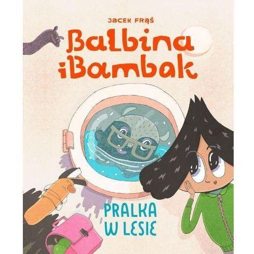 Balbina i Bambak - Jacek Frąś (9788395148002)