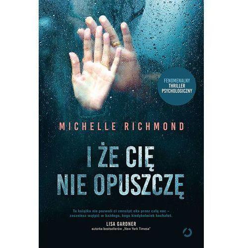 I ŻE CIĘ NIE OPUSZCZĘ (488 str.)