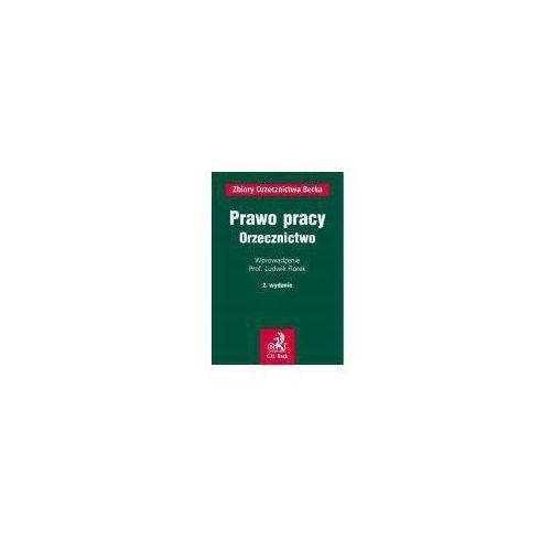 Prawo pracy. Orzecznictwo [Pobranie pliku z DRM] (650 str.)
