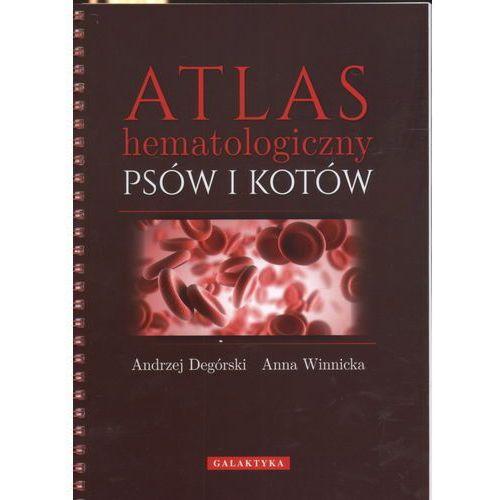 Atlas hematologiczny psów i kotów (9788375792768)