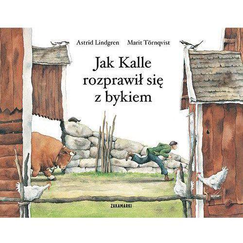 JAK KALLE ROZPRAWIŁ SIĘ Z BYKIEM - Astrid Lindgren (28 str.)